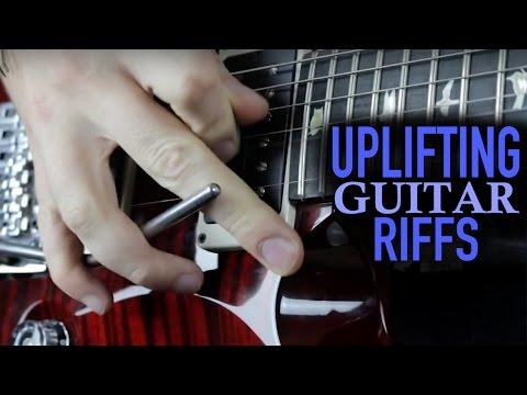 Epic Uplifting Guitar Riffs