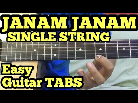 Janam Janam-Dilwale Theme Guitar Tabs/Lead/Tune/Solo | Single String | fuZaiL Xiddiqui