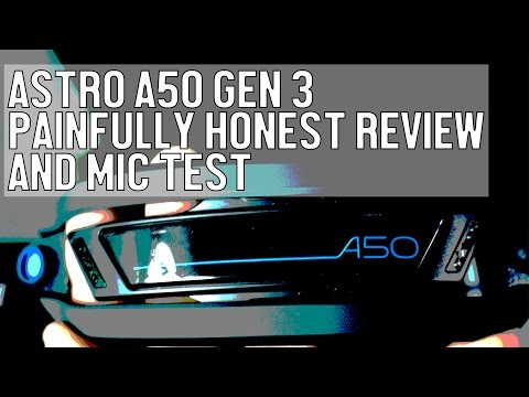 New Astro A50 Gen 3 Painfully Honest Review and Mic Test