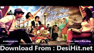 Teri Meri Kahani - TERI MERI KAHANI | MUKHTASAR |FULL SONG |HQ| SHAHID PRIYANKA |BOLLYWOOD HINDI INDIAN
