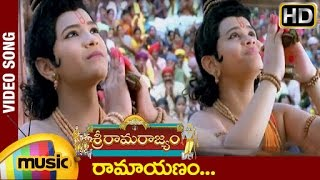 Sri Rama Rajyam - Sri Rama Rajyam Movie Songs - Ramayanamu Song - Balakrishna, Nayanatara