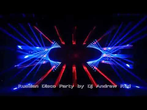 Новая Русская Дискотека\Russian Disco Party by Dj Andrew Red\March 2017