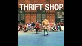 Thrift shop- 20 dollars in my pocket