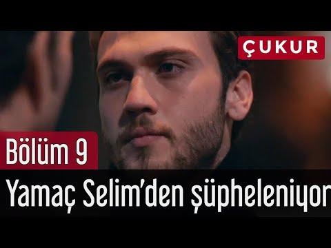 Çukur 9. Bölüm - Yamaç Selim'den Şüpheleniyor
