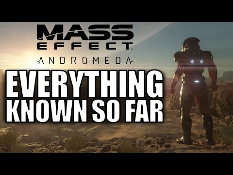 Mass Effect Andromeda: EVERYTHING Known So Far! | Story, Location, Alien Races, Multiplayer, & More!