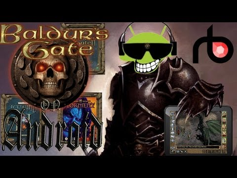 How to Play Baldur's Gate 1. 2. PST & IWD on Android with GemRB