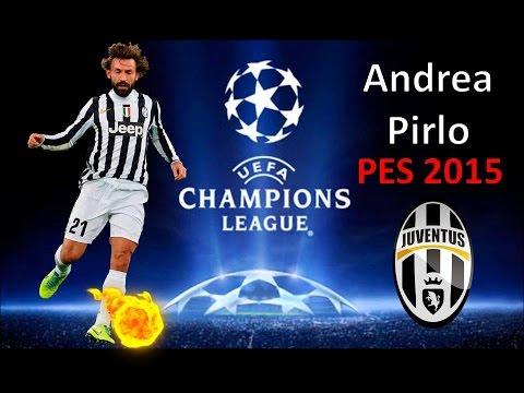 Andrea Pirlo & Juventus │Super Goal │PES 2015 Gameplay .