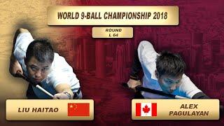 Liu Haitao - Alex Pagulayan | World 9-Ball Championship 2018