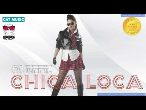 Sonerie telefon » OUTFFIT – Chica Loca (Official Single)