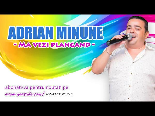 Adrian Minune - Ma vezi plangand , In lacrimi Manele Noi 2013 HIT