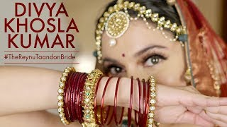 Bridal Photoshoot  Divya Khosla Kumar   Reynu Taandon  Part  3