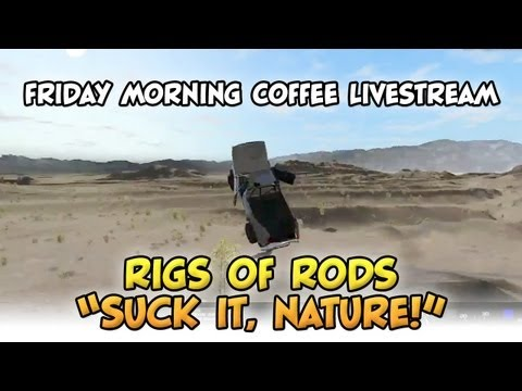 Rigs of Rods - Friday Morning Coffee Livestream - Nov. 9, 2012