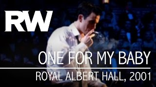Watch Robbie Williams One For My Baby video