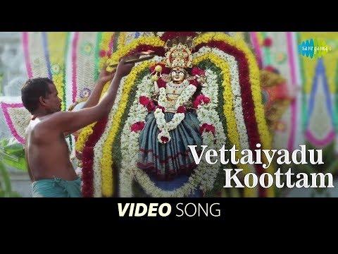 Sandiyar | Tamil Movie | Vettaiyadu Koottam song