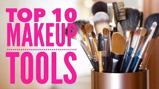Top 10 Makeup Tools I'd Buy FIRST | If I Lost Them All!