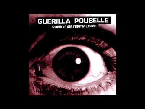 Guerilla Poubelle - Lcole De La Rue