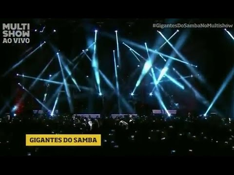 Gigantes do Samba ao vivo Multishow 2014 - Show Completo em HD - [PlayList]