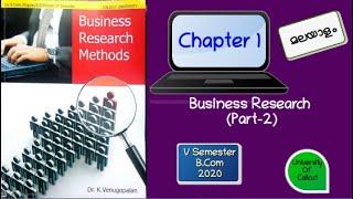 B.Com V Semester- Business Research Methods-Chapter 1- Part 2 (മലയാളം )