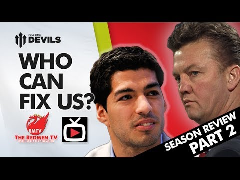 Who Can Fix The Problem?   2013/14 Season Review   SPECIAL Pt 2