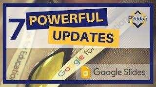 7 Powerful updates to Google Slides