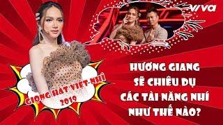 """""""Mẹ bé Phù Thủy"""" - Hương Giang sẽ chiêu dụ các tài năng nhí tại giọng Hát Việt Nhí 2019 như thế nào?"""