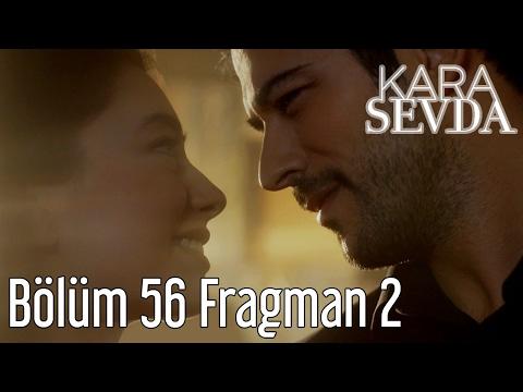 Kara Sevda 56. Bölüm 2. Fragman