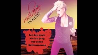 Melanie Müller -  Ich Bin Doch Viel Zu Jung Für Einen Seitensprung