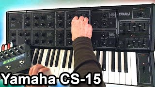 YAMAHA CS-15 - Ambient Chillout Soundscape 【SYNTH DEMO】