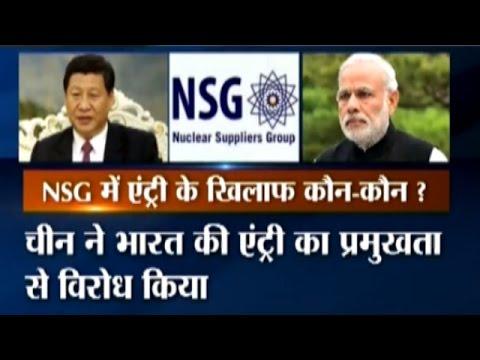 India's NSG Bid: China and Others Block India's NSG Entry
