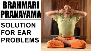 Brahmari Pranayama | Ultimate Solution For Ear Problems