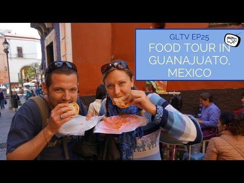 Food Tour In Guanajuato, Mexico