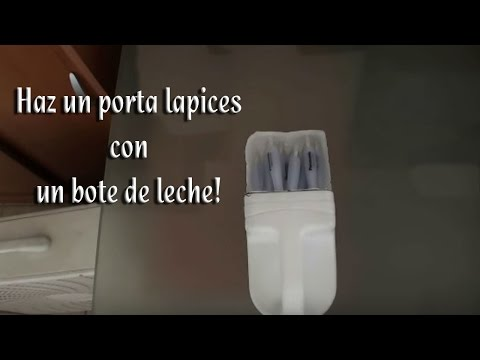 Como hacer un porta lapices con un envase de leche