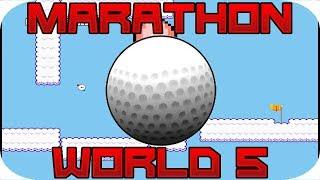 I WANNA RUN THE MARATHON | World 5
