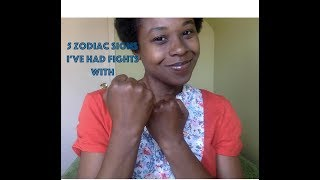 5 Zodiac Signs I've Had Fights With