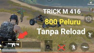 Cara baru 800 Peluru Tanpa Reload PUBG Mobile