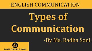 Types of Communication | Ms. Radha Soni of Biyani Groups of collage , Jaipur