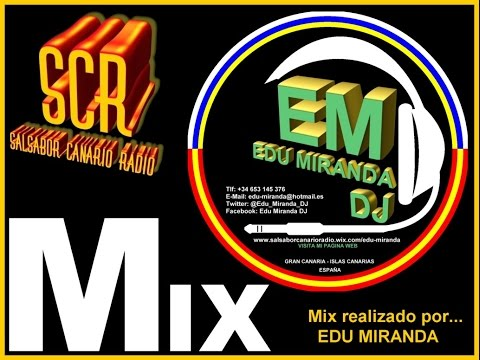 MIX DE SALSA ROMNTICA PARA NOSTLGICOS VOL. 1 - Edu Miranda DJ (Salsabor Canario Radio)
