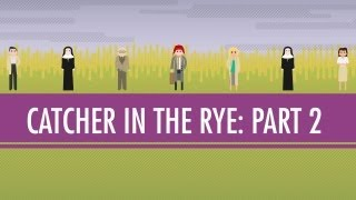 Holden, JD, and the Red Cap- The Catcher in the Rye Part 2: Crash Course English Literature #7