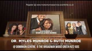 Celebrating the Lives of DR  MYLES MUNROE and RUTH