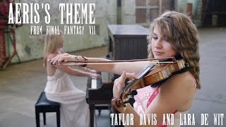 Final Fantasy VII: Aeris's Theme (Violin & Piano Cover Duet) Taylor Davis & Lara de Wit