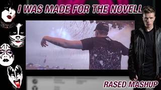 I Was Made For The Novell (RASED Mashup)