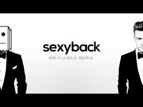 Justin Timberlake – SexyBack (Mr FijiWiji Remix)