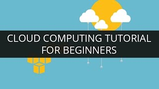 Cloud Computing Tutorial for Beginners - 1 | What is Cloud Computing? | AWS Tutorial | Edureka