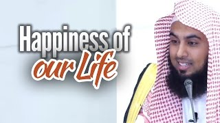 Happiness of our life – Sajid Umar