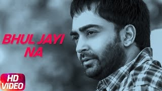 Bhul Jayi Na Full Song Sharry Maan Latest Punjabi Song 2017 Speed Records