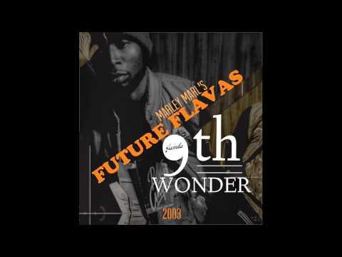 9th Wonder interview - Marley Marl's Future Flavas (2003)