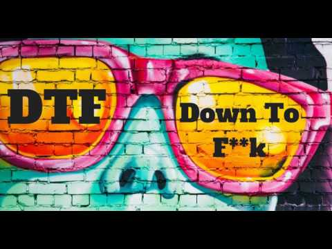 What Does DTF Mean?