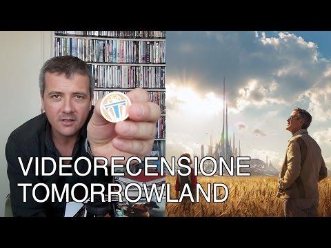 Tomorrowland - Di Brad Bird, Con George Clooney, Britt Robertson, Hugh Laurie