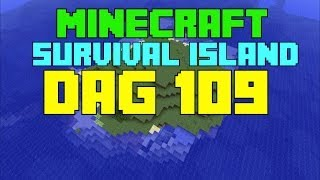 Minecraft - Survival island - Dag 109 ''Job VS The Enderdragon!''
