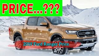 Watch NOW!! 2019 Ford Ranger Price